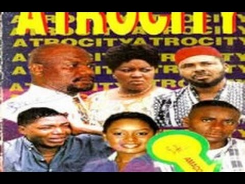 Atrocity- Nigerian Movie