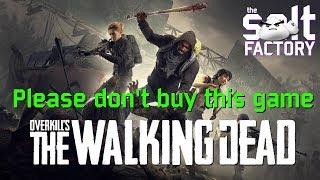 Please Don't Buy Overkill's The Walking Dead