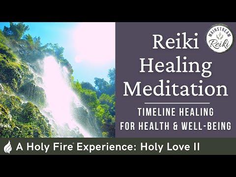 Reiki Healing Meditation: Holy Love II