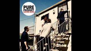 Pure Product -  Thank You