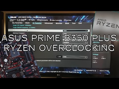How To Overclock RYZEN On Asus Prime B350-Plus Motherboard