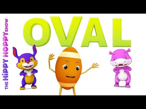 Shape Oval Original Colors and Shapes Song for Children | Hippy Hoppy Show