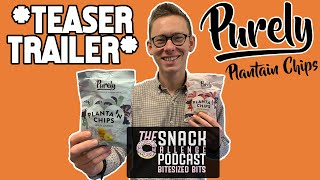 Teaser Trailer: Purely Plantain - Podcast