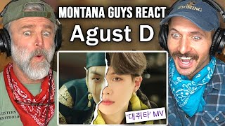 Montana Guys React To Agust D '대취타' MV