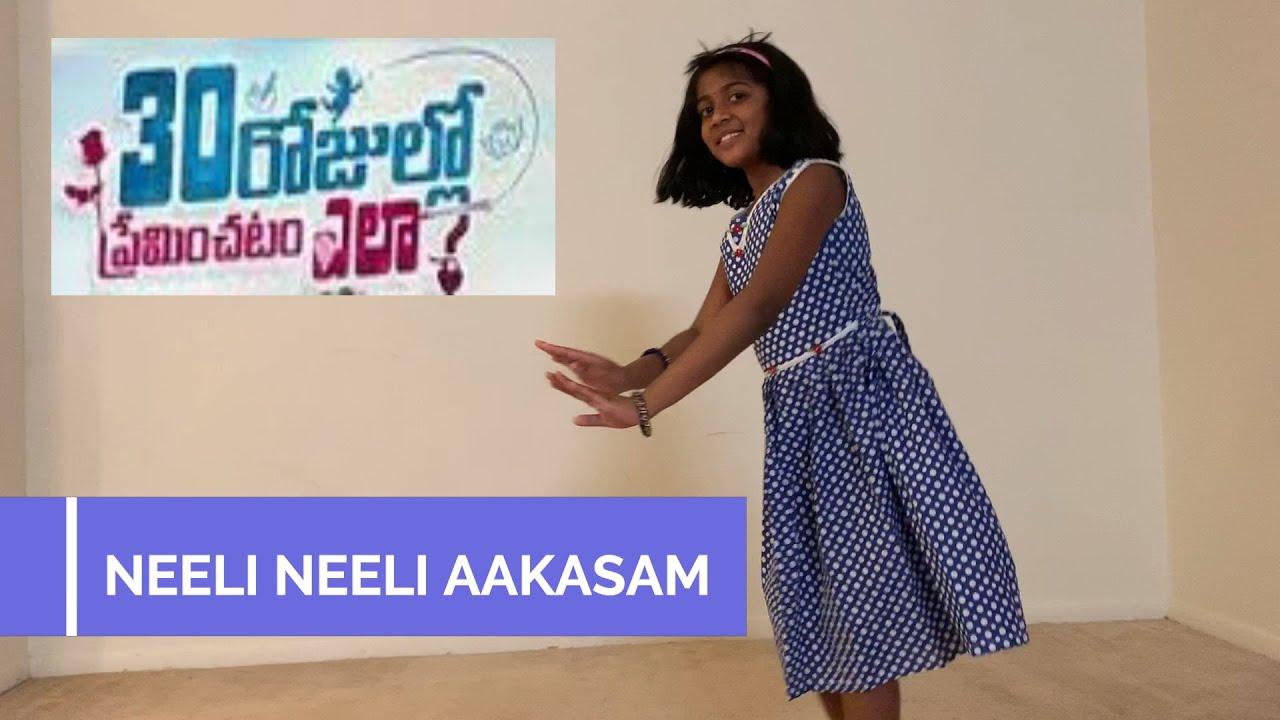 Neeli Neeli Aakasam | 30 Rojullo Preminchadam Ela | Dance Performance