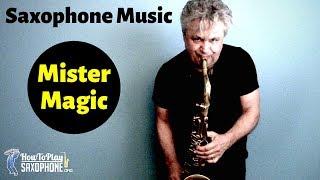 Mister Magic Saxophone Music Backing Track.mp3