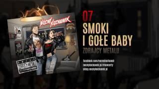 07. Nocny Kochanek - Smoki I Gołe Baby (oficjalny odsłuch albumu)