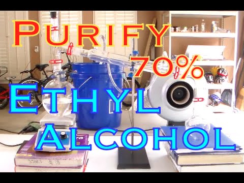 How To Purify 70% Ethyl Rubbing Alcohol