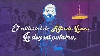 """Editorial de Alfredo Leuco """"El Papa bendice impresentables"""", en """"Los Leuco"""""""