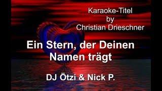 Ein Stern der deinen Namen trägt - DJ Ötzi & Nick P - Karaoke