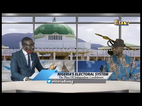 PARLIAMENT AND GOVERNANCE: NIGERIA'S ELECTORAL SYSTEM - The Place of Independent Candidature