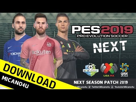 PES 2019 Next Season Patch 2019 - Released 28 01 2019 - Micano4u