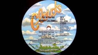 Bobby Caldwell - To Know What You've Got (1980) (lyrics)