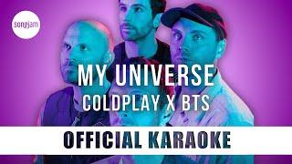 Coldplay x BTS - My Universe (Official Karaoke Instrumental) | SongJam