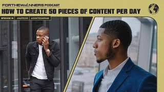 How to create 50 pieces of content per day w/ Dontez Akram