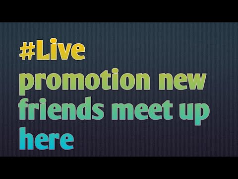 Live promot Every Day New Frnds Cntd Ajao Sab Log