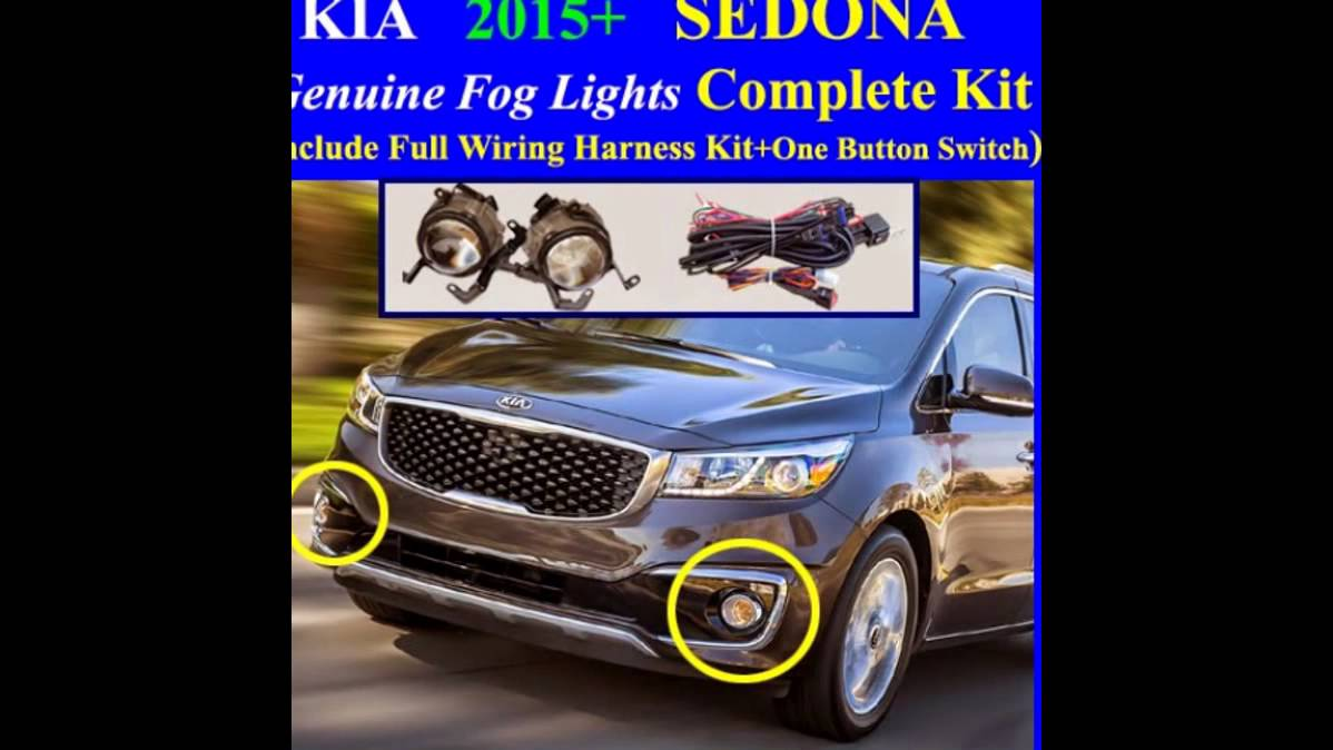 Kia Fog Light Wiring Harness Guide And Troubleshooting Of Gm 2015 2018 Sedona Lamp Complete Kit Full Rh Youtube Com A Relay For Lights Typical Diagram