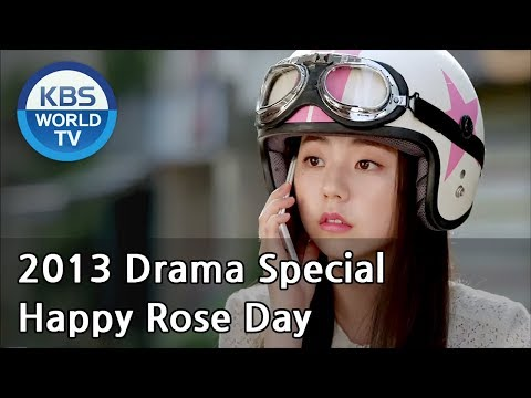Happy Rose Day | Happy 로즈데이 (Drama Special / 2013.08.30)