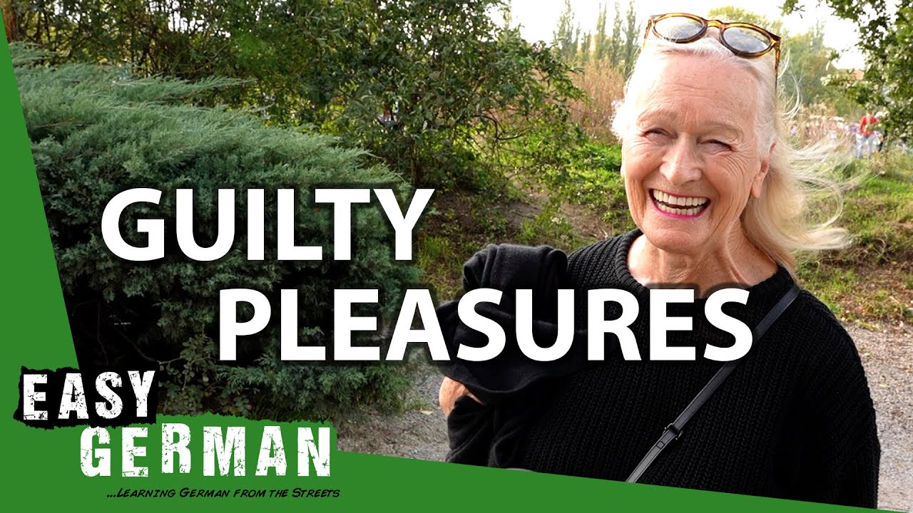What's Your Guilty Pleasure?   Easy German 370