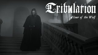 Tribulation – Hour of the Wolf (OFFICIAL VIDEO)