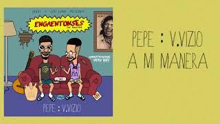 Pepe Vizio A Mi Manera Engaentonses The Rocktape