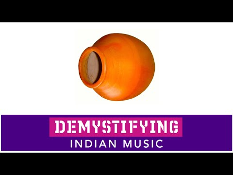 INSTRUMENTS: What is a Matki? Demystifying Indian Music # 18