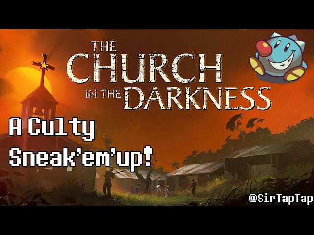 Quick Look: The Church in the Darkness   Cult Infiltration Simulator?
