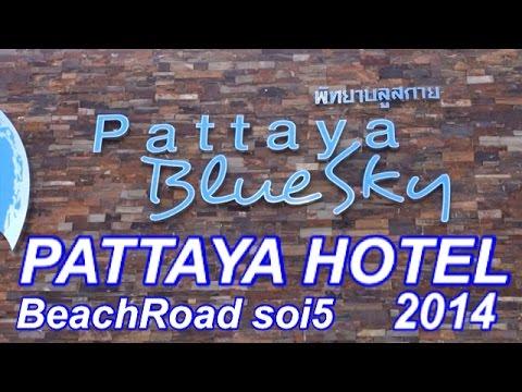 【Pattaya Hotel】Pattaya Blue Sky Hotel  703 BeachRoad soi5  パタヤブルースカイホテル 【 バンコク & パタヤ 旅行記・ホテル編】