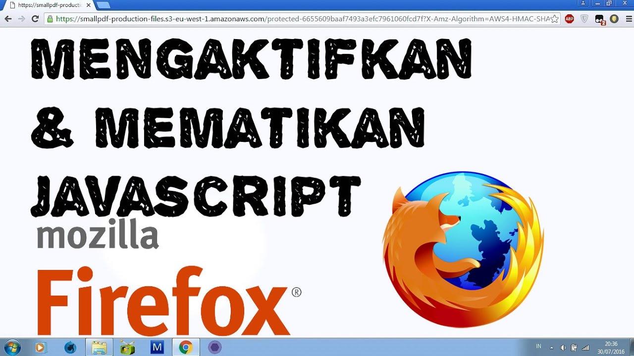 Cara Mengaktifkan dan Mematikan Javascript di Firefox