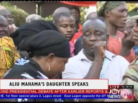 Aliu Mahama's Daughter speaks
