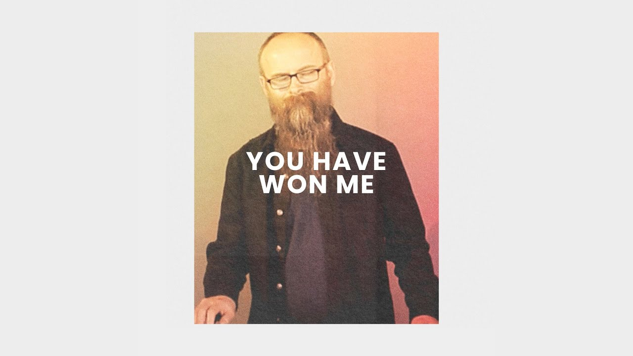 You Have Won Me (Live) Cover Image
