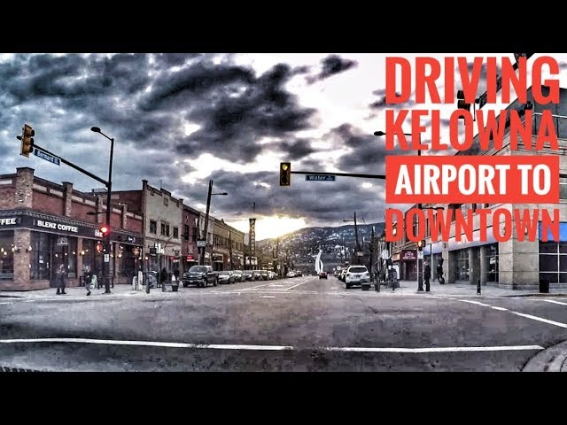 Kelowna BC Canada Hotel Accommodation, Restaurant, Attraction Tour Airport YLW to Downtown
