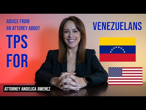 Advice from an Attorney about TPS for Venezuelans