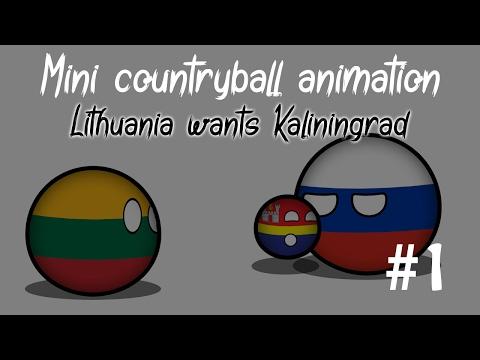 Mini Countryball Animation #1 - Lithuania Wants Kaliningrad