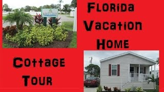 Arbor Terrace RV Resort Cottage Tour - Florida Vacation Home - Anna Marie Island