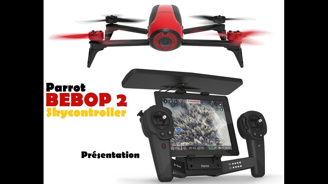 Bebop 2 avec skycontroller présentation