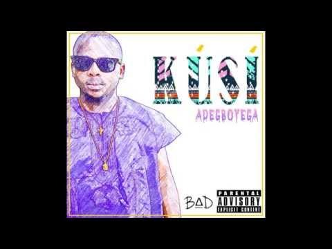 Adegboyega - Kusi (Prod by Omybeats)