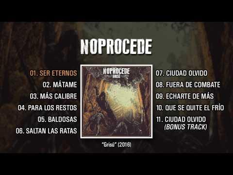 """NOPROCEDE """"Grisú"""" (Álbum Completo)"""