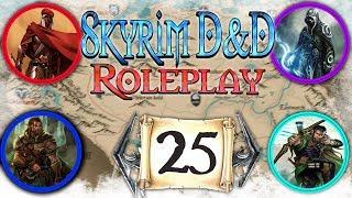 """SKYRIM D&D ROLEPLAY #25 - """"Dawnstar"""" (CAMPAIGN 2) S2E25"""
