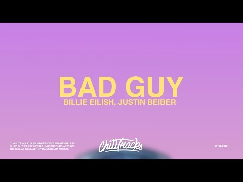 Billie Eilish & Justin Bieber – Bad Guy (Lyrics)