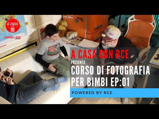 RESTO A CASA RCE   corso di fotografia x bimbi ep:1