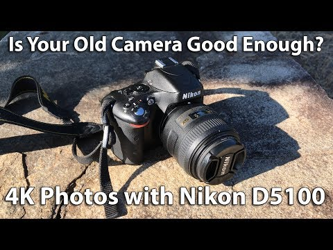 Awesome Old Tech - Nikon D5100 & 4K Photo Samples