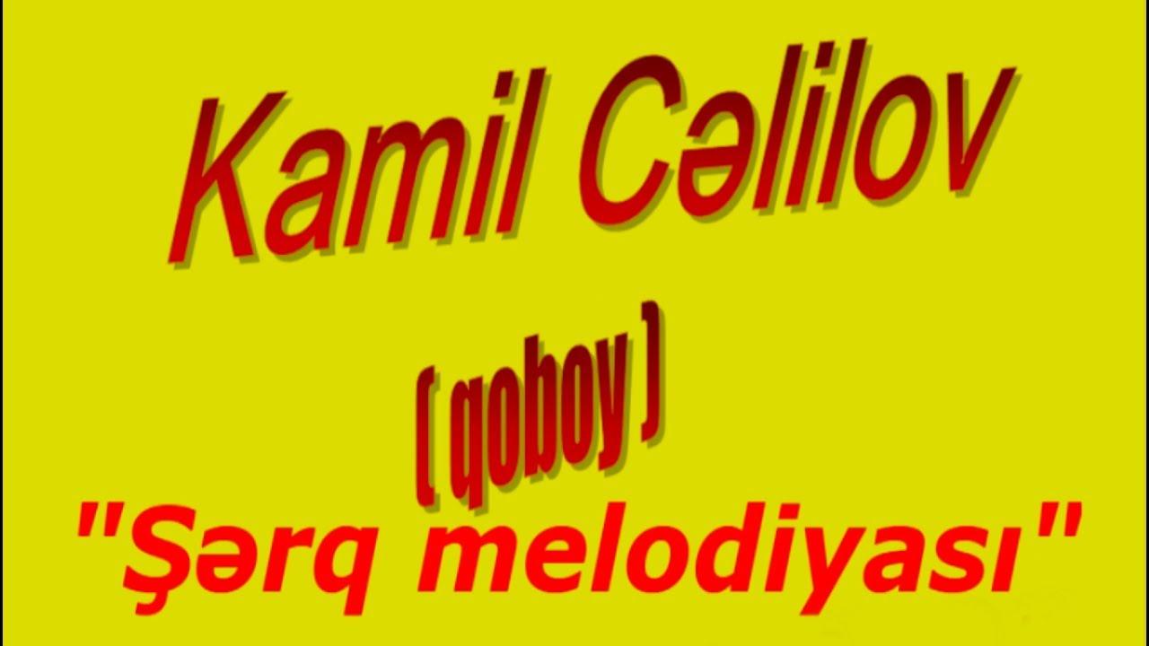 Kamil Celilov - Fikret Emirov - papuri /yeni/