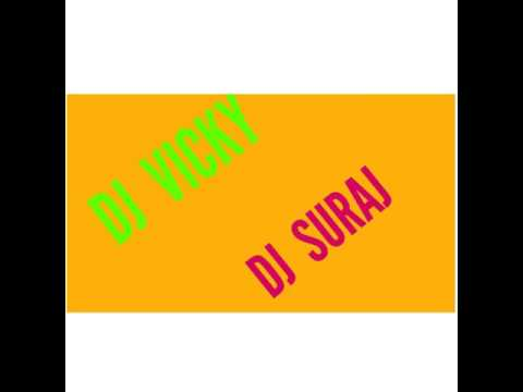 DJ Vicky DJ Suraj