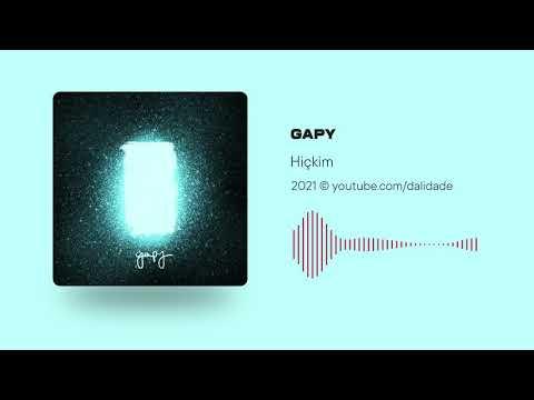 Hiçkim - Gapy