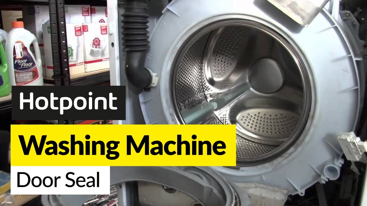 How to replace a washing machine door seal on a Hotpoint