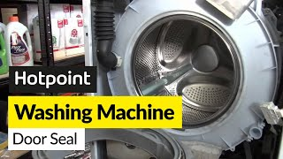 How to replace a washing machine door seal on a Hotpoint washer