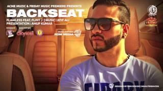Backseat | Flawless Ft. Flint J | Audio | Friday Music Premiere | HD