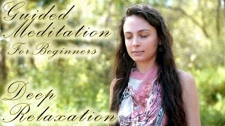 Repeat youtube video Guided Meditation For Deep Relaxation, Anxiety, Sleep or Depression - Calming Breath Exercises