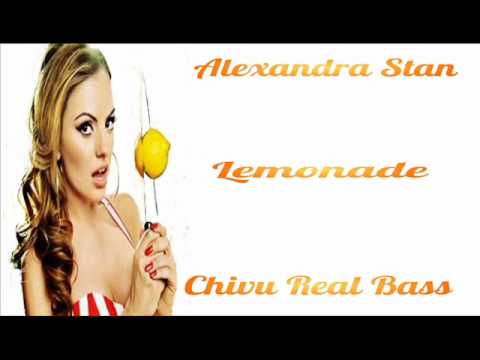 Alexandra Stan - Lemonade (Chivu Real Bass Remix)